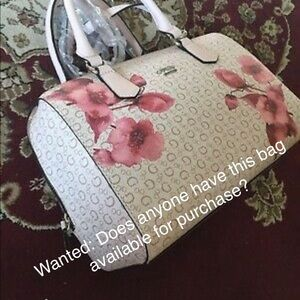 Not for Sale: WANTED: Guess Cherry Blossom Satchel